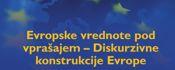 Napoved Mednarodne konference Evropske vrednote pod vprašajem